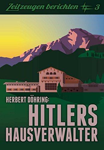 Hitlers Hausverwalter