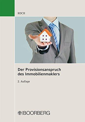Der Provisionsanspruch des Immobilienmaklers