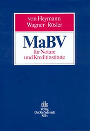 MaBV für Notare und Kreditinstitute: Handbuch der Makler- und Bauträgerverordnung