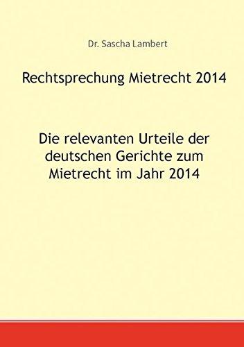 Rechtsprechung Mietrecht 2014