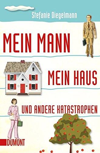 Taschenbücher: Mein Mann, mein Haus und andere Katastrophen