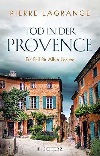 Tod in der Provence (Ein Fall für Commissaire Leclerc)