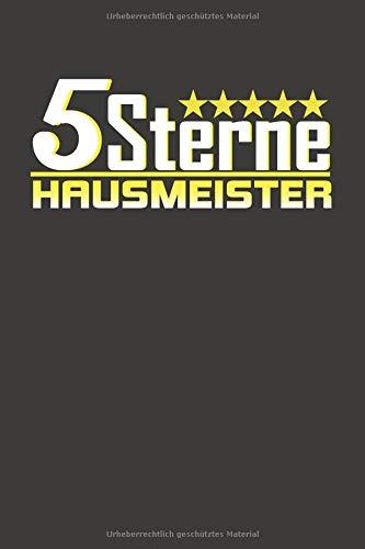 5 Sterne Hausmeister: Punktiertes Notizbuch mit 120 Seiten zum festhalten für Eintragungen aller Art