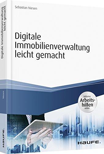 Digitale Immobilienverwaltung - inkl. Arbeitshilfen online (Haufe Fachbuch)