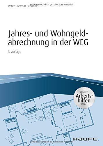 Jahres- und Wohngeldabrechnung in der WEG - inkl. Arbeitshilfen online (Haufe Fachbuch)